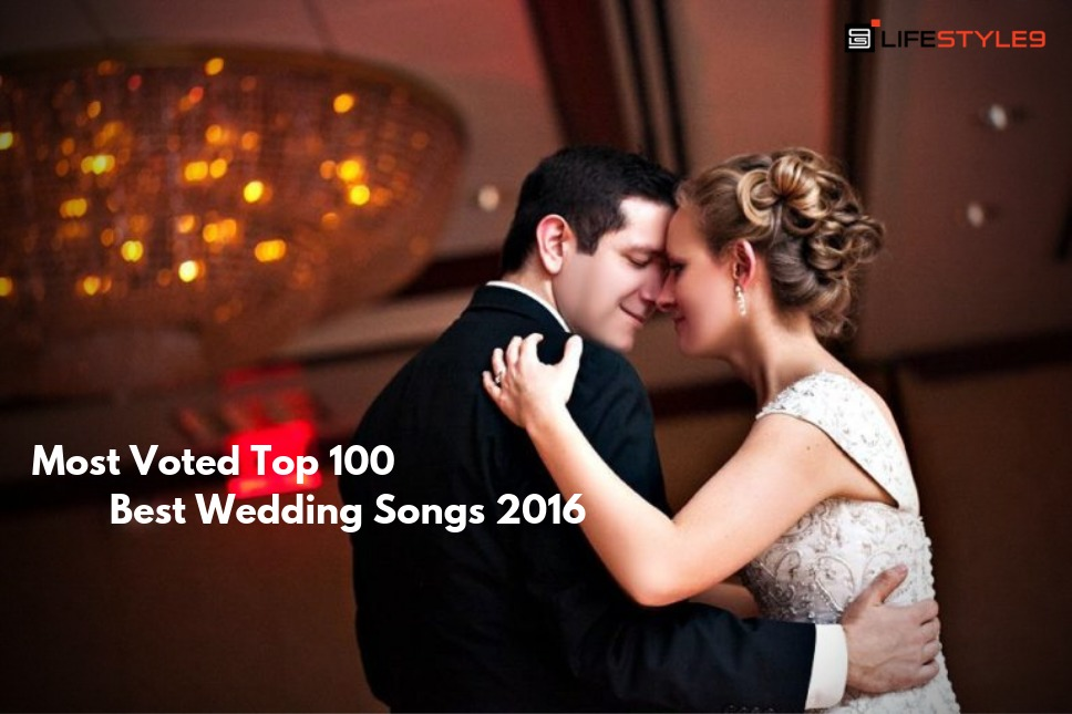 Good Wedding Songs.Most Voted Top 100 Best Wedding Songs 2016