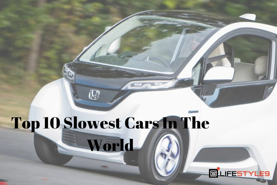 The Slowest Car In The World: Top 10 Slowest Cars In The World