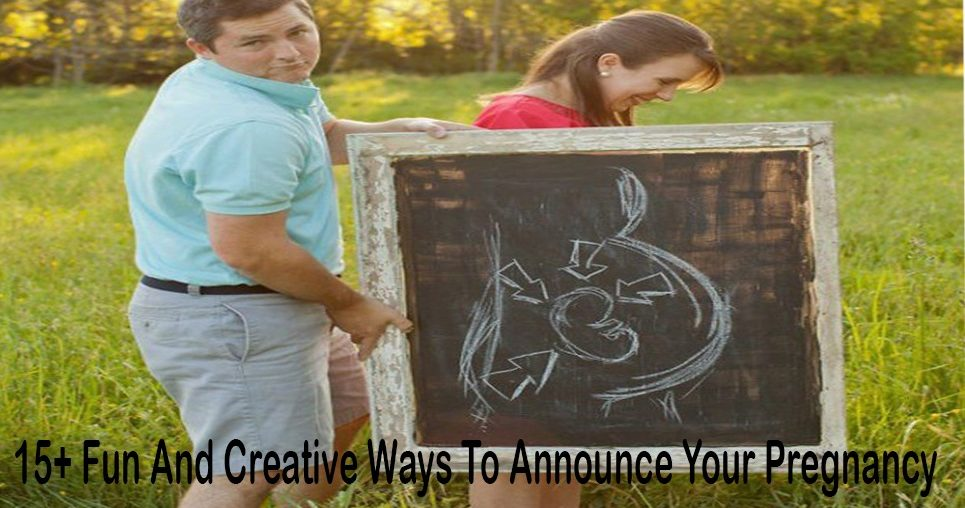 15+ Fun And Creative Ways To Announce Your Pregnancy