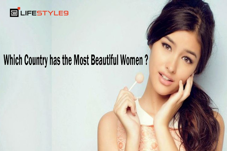 Which Country Has The Most Beautiful Women-5270