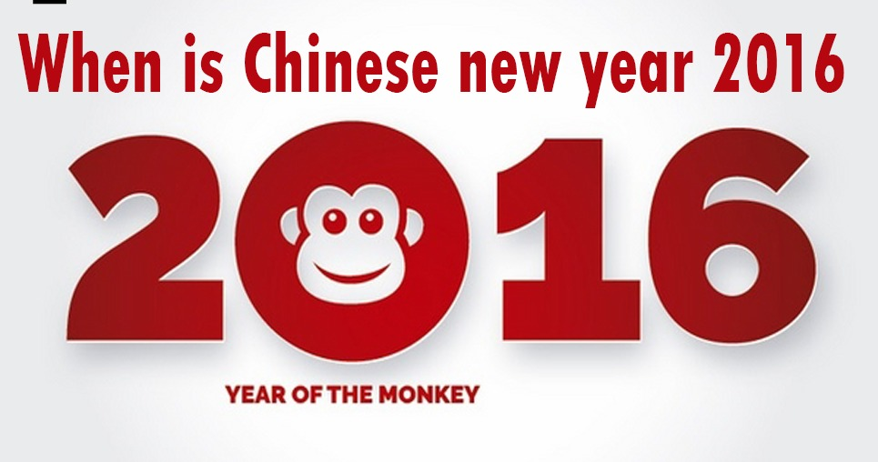 When is Chinese new year 2016