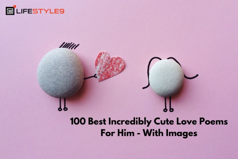 100 Best Incredibly Cute Love Poems For Him - With Images