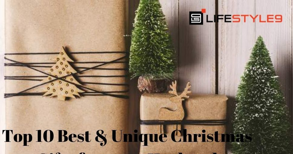 Top 10 Best & Unique Christmas Gifts For Your Husband