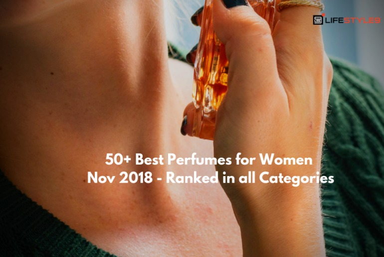 50+ Best Perfumes for Women Nov 2018 - Ranked in all Categories